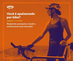 Você é apaixonado por bike? Responda a pesquisa do Ticket Agora e ajude a revolucionar o mercado