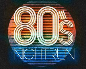 80's Night Run: Curitiba terá corrida com temática anos 80 em julho