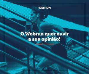 Webrun lança pesquisa de opinião para seus leitores. Participe!